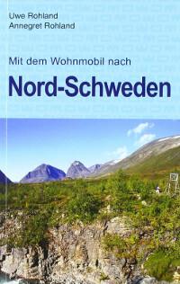 Nordschweden Reiseführer für Wohnmobilurlauber